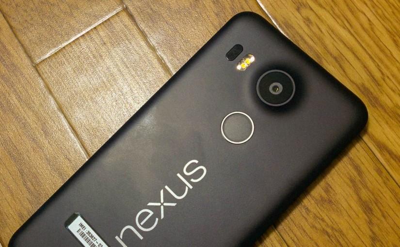 1秒で画面復帰できる指紋認証が魅力的。『Nexus5X』を買ったレビュー